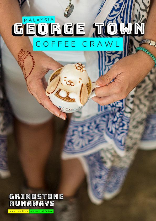 George Town, Malaysia Coffee Crawl